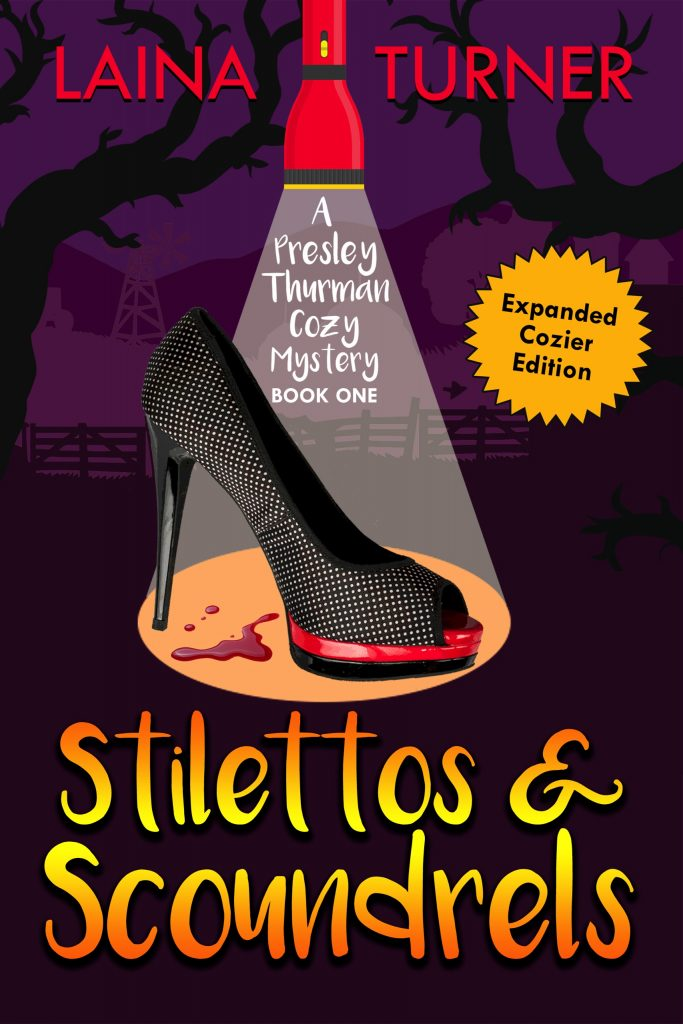 Stilettos & Scoundrels – A Presley Thurman Cozy Mystery Book 1
