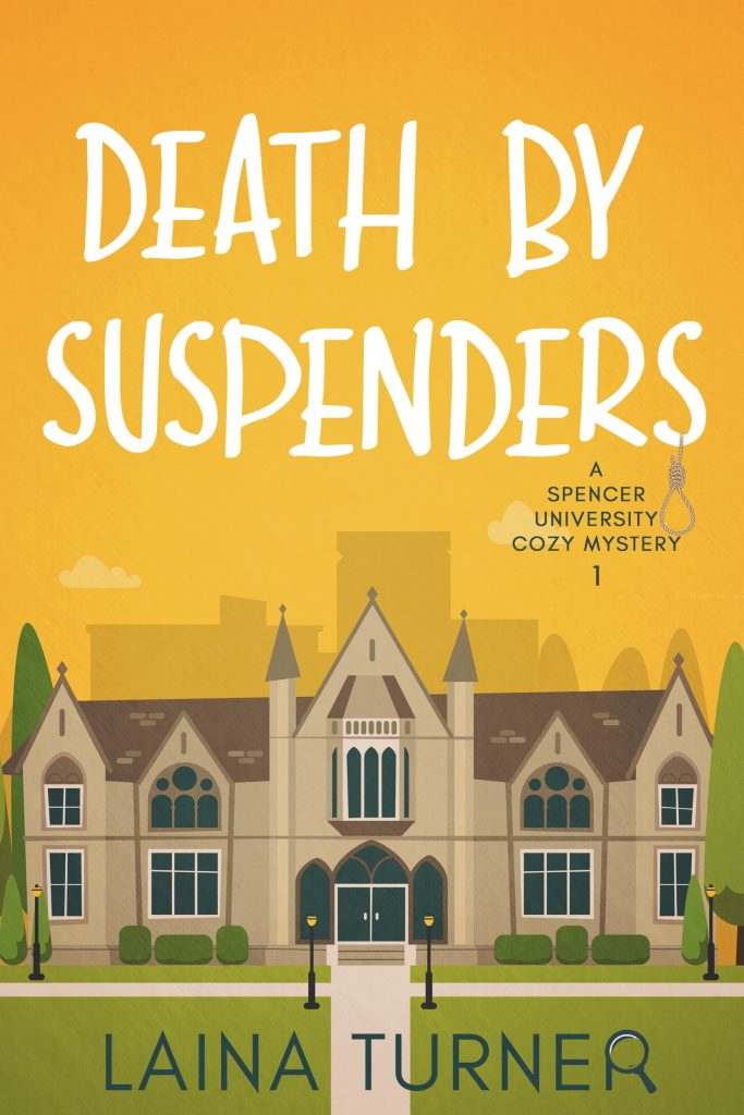 Death by Suspenders – A Spencer University Cozy Mystery Book 1