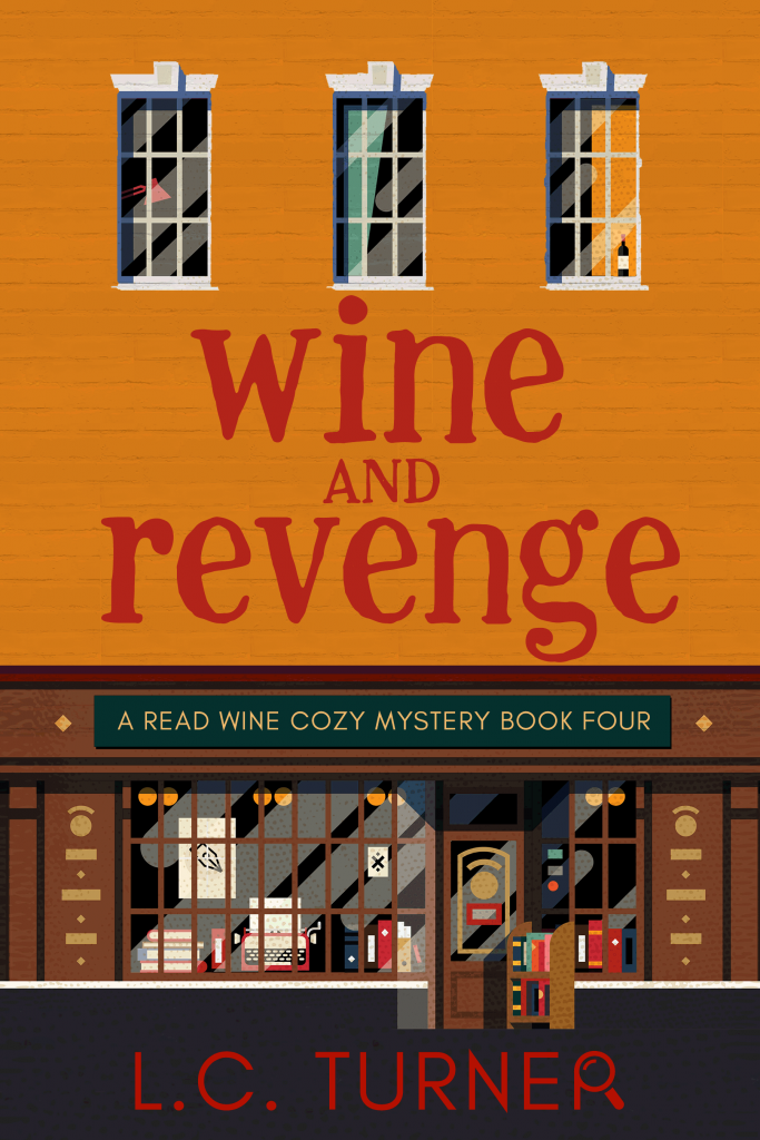 Wine and Revenge – A Read Wine Bookstore Cozy Mystery Book 4