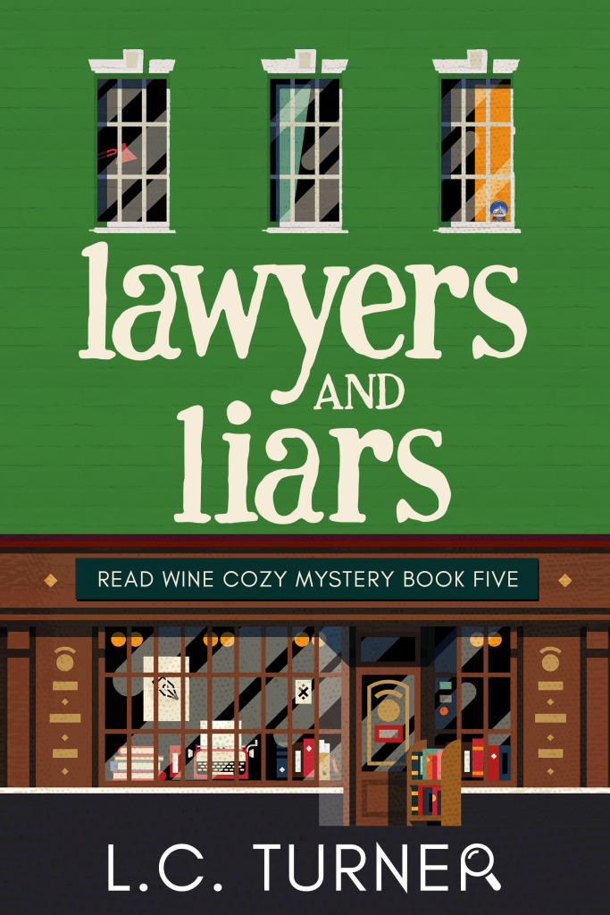 Lawyers and Liars – A Read Wine Bookstore Cozy Mystery Book 5