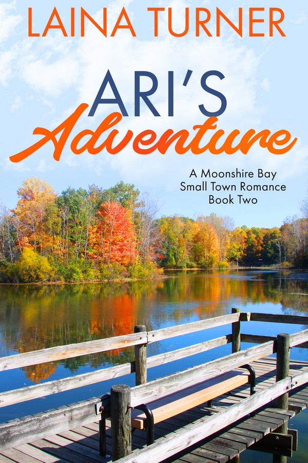 Ari's Adventure – A Moonshire Bay Small Town Romance Book 2