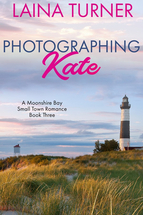 Photographing Kate – A Moonshire Bay Small Town Romance Book 3